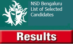 Selected Candidates at NSD BENGALURU CHAPTER